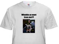 Whadda ya want from me Goodfellas shirt inspired by the movie, Goodfellas